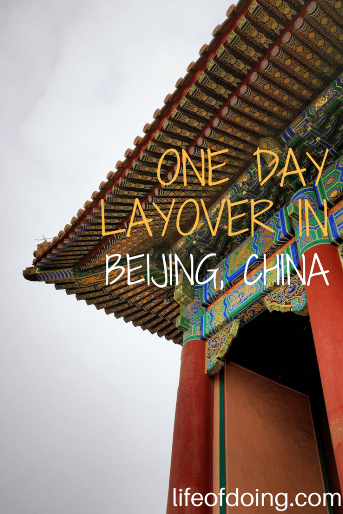 Quick One Day Layover in Beijing, China