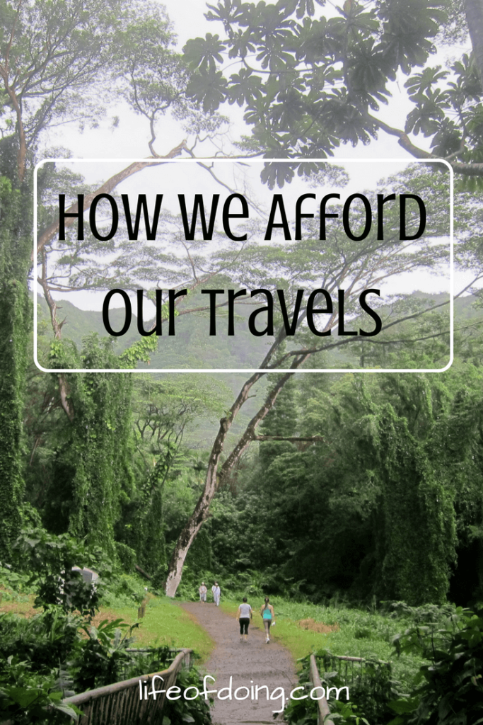 How We Afford Our Travels