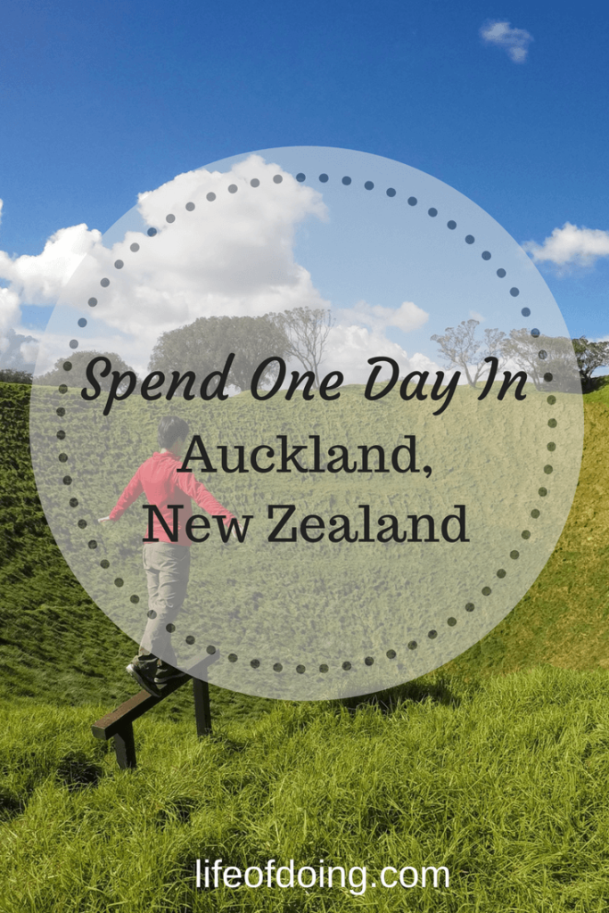 Spending One Beautiful Day in Auckland, New Zealand