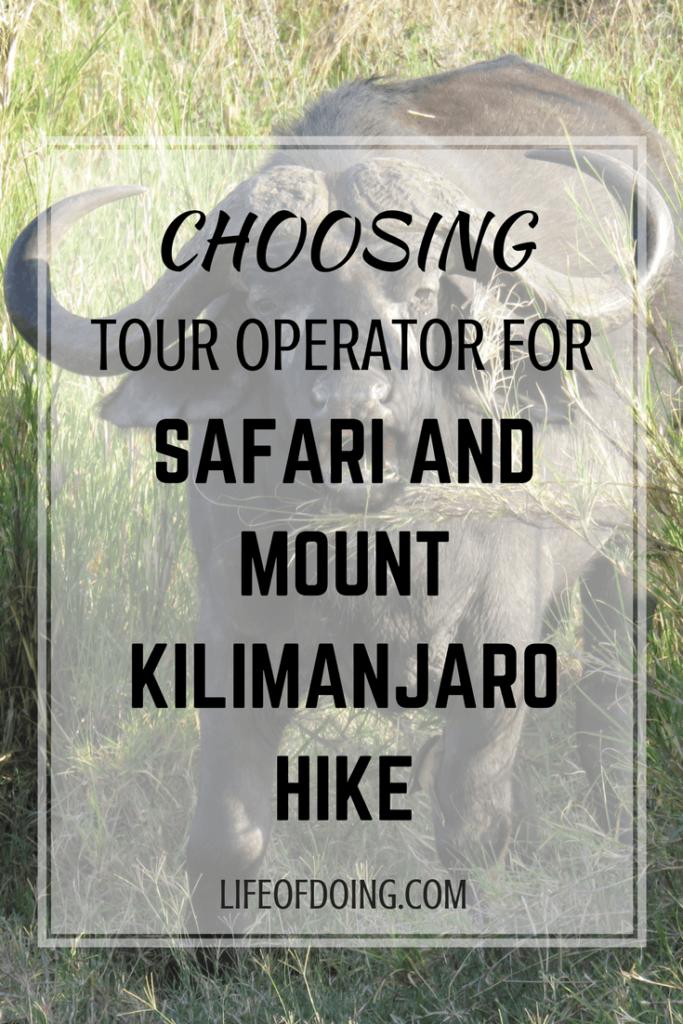Choosing Tour Operator for Safari and Mount Kilimanjaro Hike