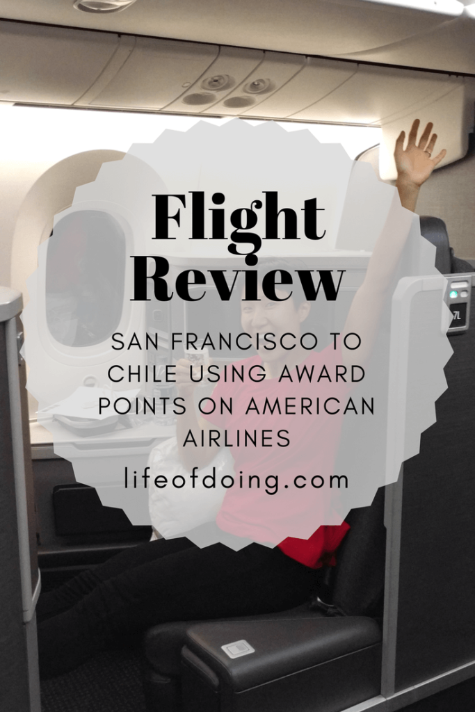 Getting to Chile with Award Travel on AA and Plane Review