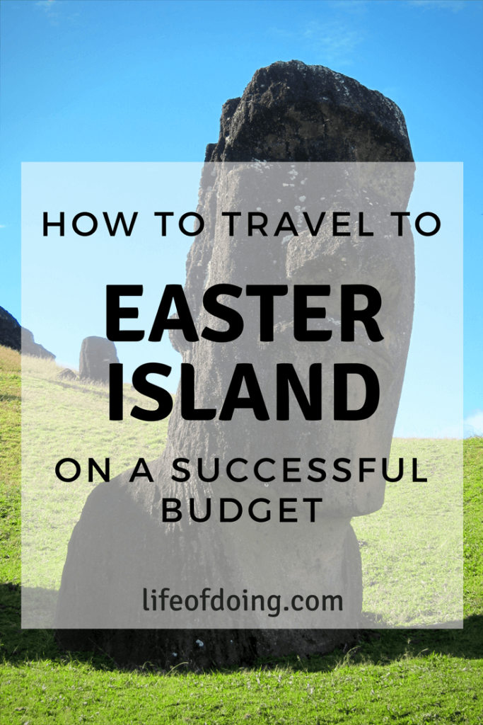 How to Travel to Easter Island on a Successful Budget