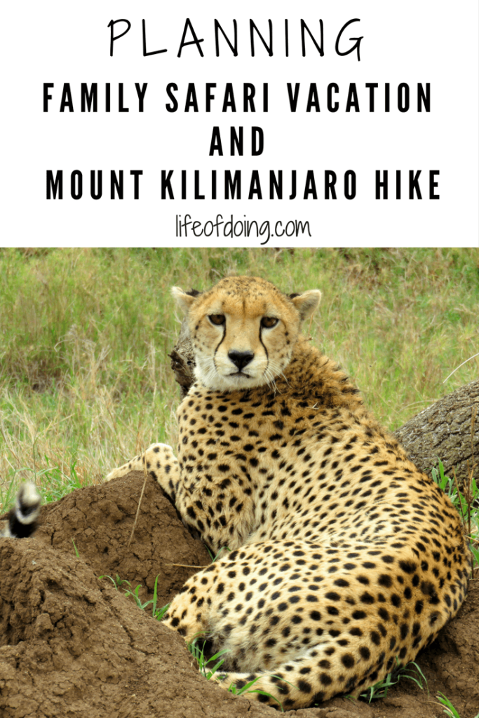 Planning Family Safari Vacation and Hike