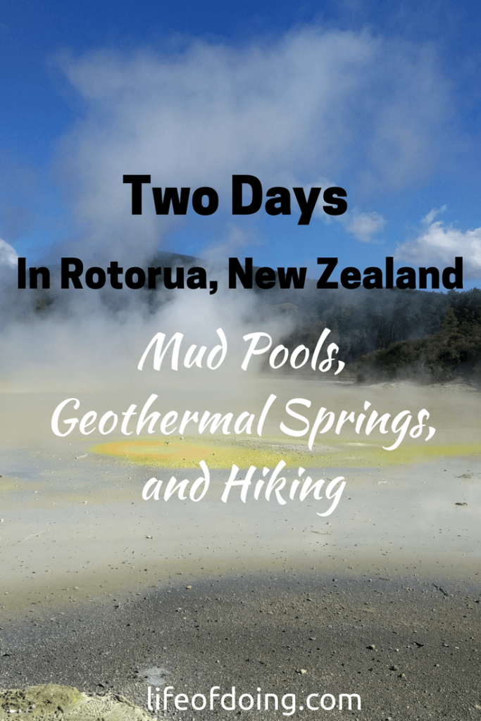 Two Days in Rotorua, New Zealand - Mud Pools, Geothermal Springs, and Hiking