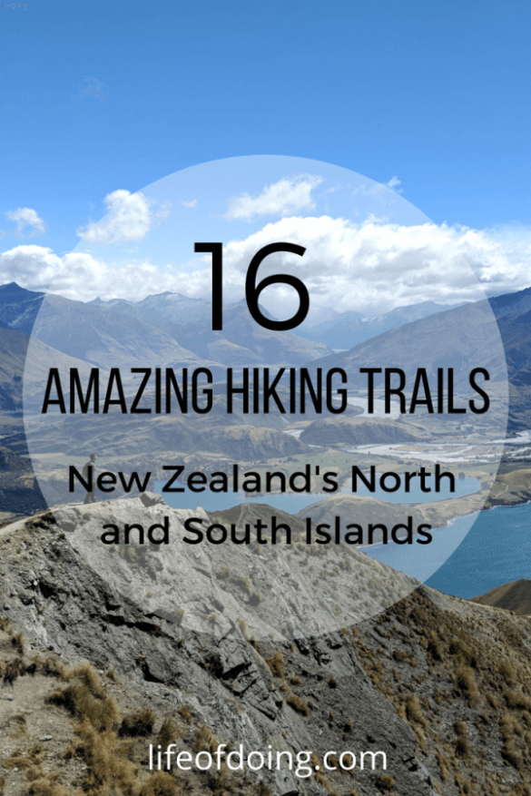 16 Amazing Hiking Trails in New Zealand North Island and South Island