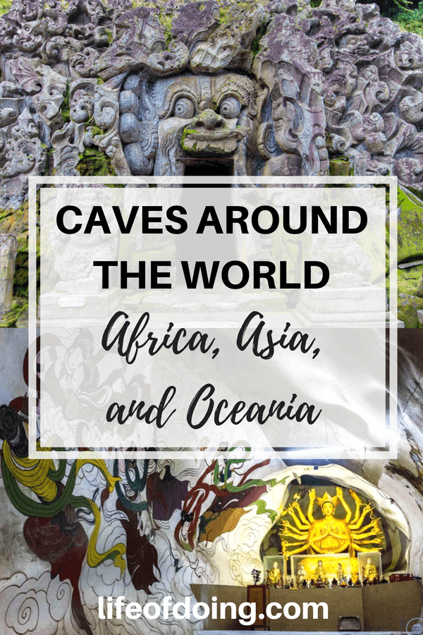 "Need additional ideas on things to see during your travels? See ""Caves Around The World In Africa, Asia, and Oceania."" Read what is unique about each cave and how to get there. In Africa, check out caves in Somaliland and South Africa. Asia has caves from China, India, Indonesia, Laos, Malaysia, Myanmar, and Vietam. Oceania has caves from Australia, Tasmania, and New Zealand. #Caves #CavesAroundTheWorld #ExploreCaves #BucketList #TravelIdeas #AmazingCaves"