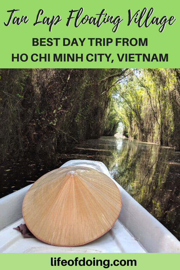 If you need a day trip from Ho Chi Minh City, consider visiting Tan Lap Floating Village in Long An, Vietnam. Learn more about this eco-tourist location such as things to do, including a boat ride, cost, and how to get there. #TanLapFloatingVillage #HoChiMinhCity #Saigon #Vietnam #LongAn #HoChiMinhCityDayTrip