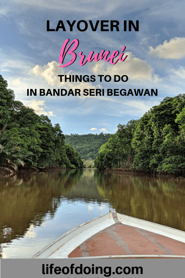 How to Maximize Your Layover in Brunei & Things to Do