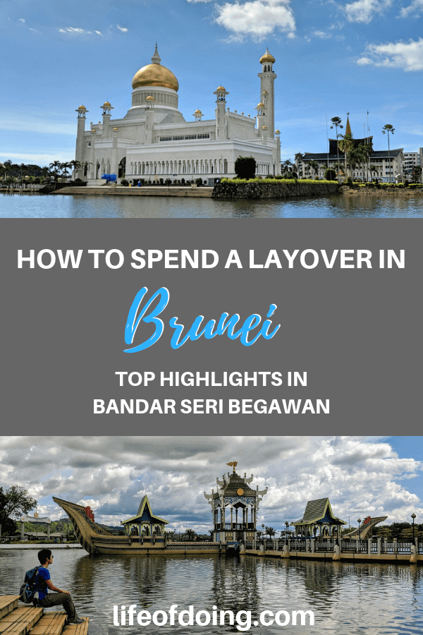 How to spend a layover in Brunei and things to do in Bandar Seri Begawan, Brunei