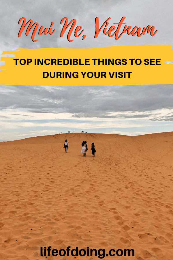 Incredible things to see during your visit to Mui Ne, Vietnam