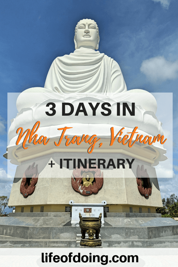 Spend 3 days in Nha Trang Vietnam with this itinerary and check out the Long Son Pagoda to see this buddha