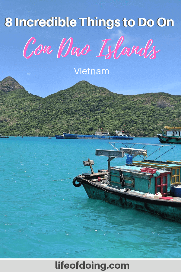 We're sharing our top 8 things to do in Con Dao, Vietnam and helpful tips. Check out this blog post to learn more about Con Dao Islands.