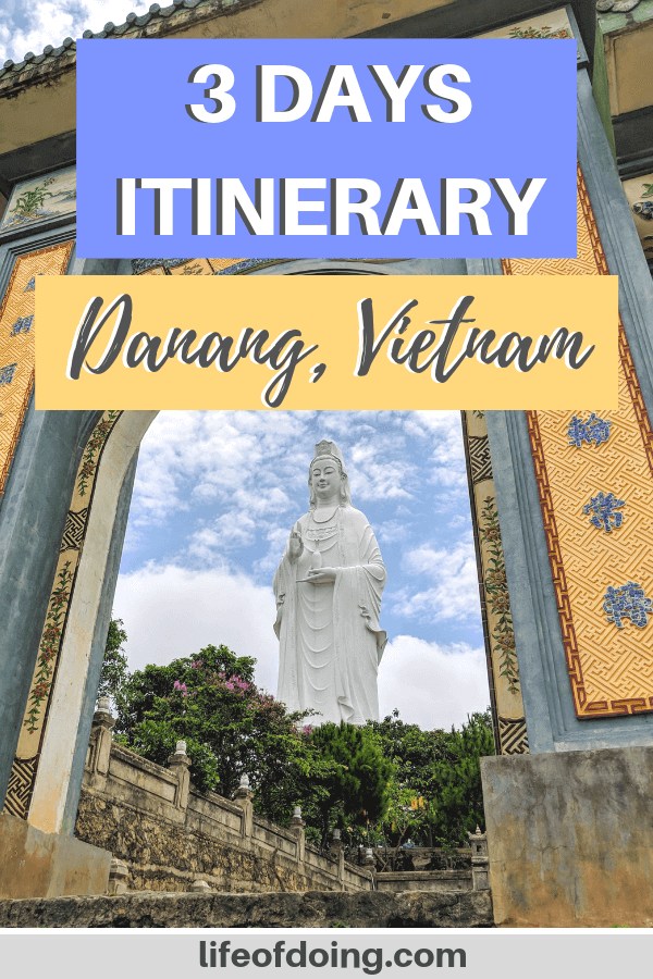 In this Danang itinerary, we're highlighting the top things to do and see in 3 days in Danang, Vietnam. We're headed to the popular tourist attractions and also where to find good food, where to stay, and more.