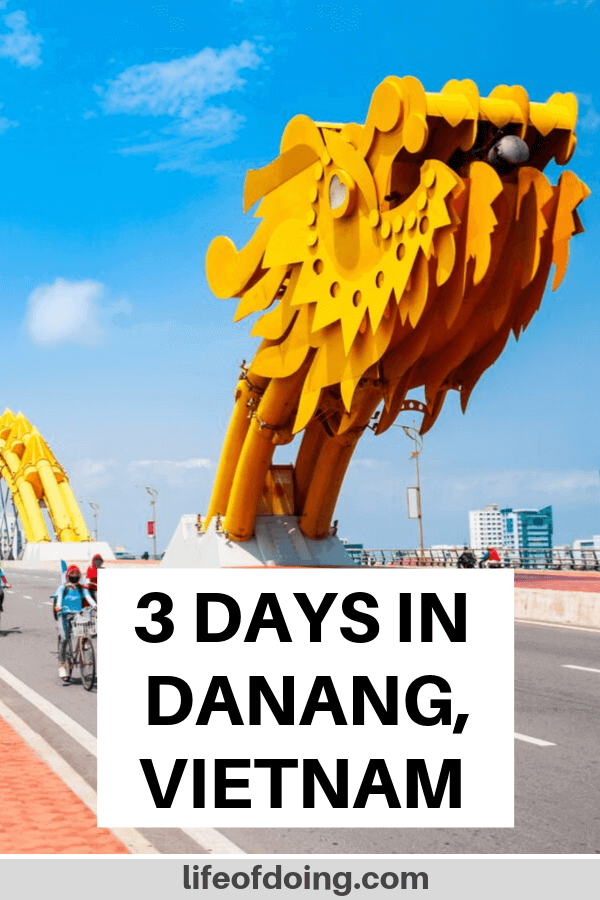 3 days in Danang, Vietnam itinerary with a photo of the Dragon Bridge