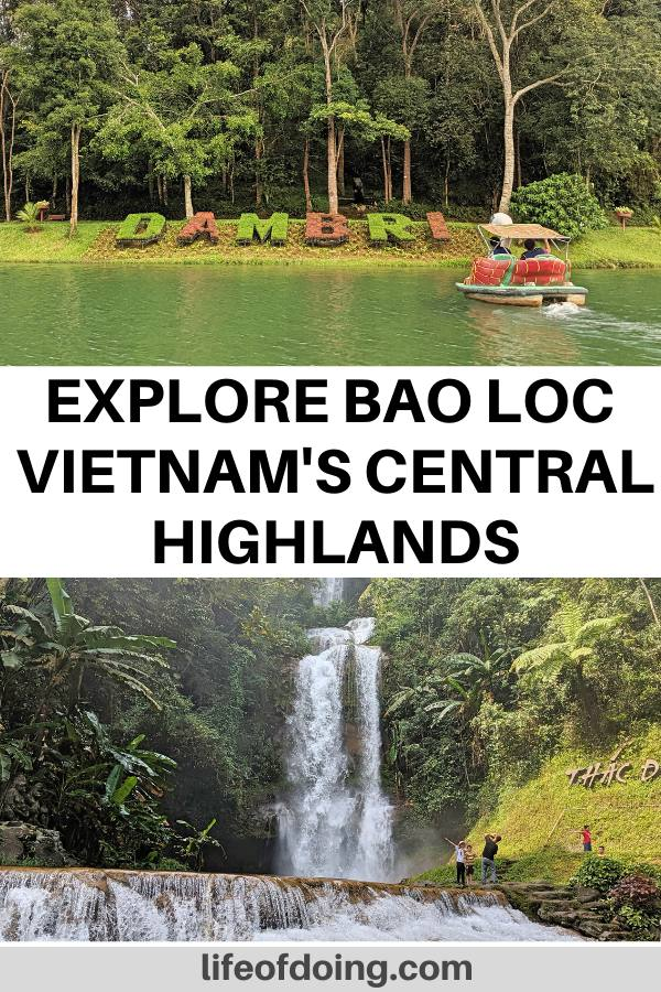 This post highlights the top things to do in Bao Loc, Vietnam including visiting the Dambri Waterfall area.