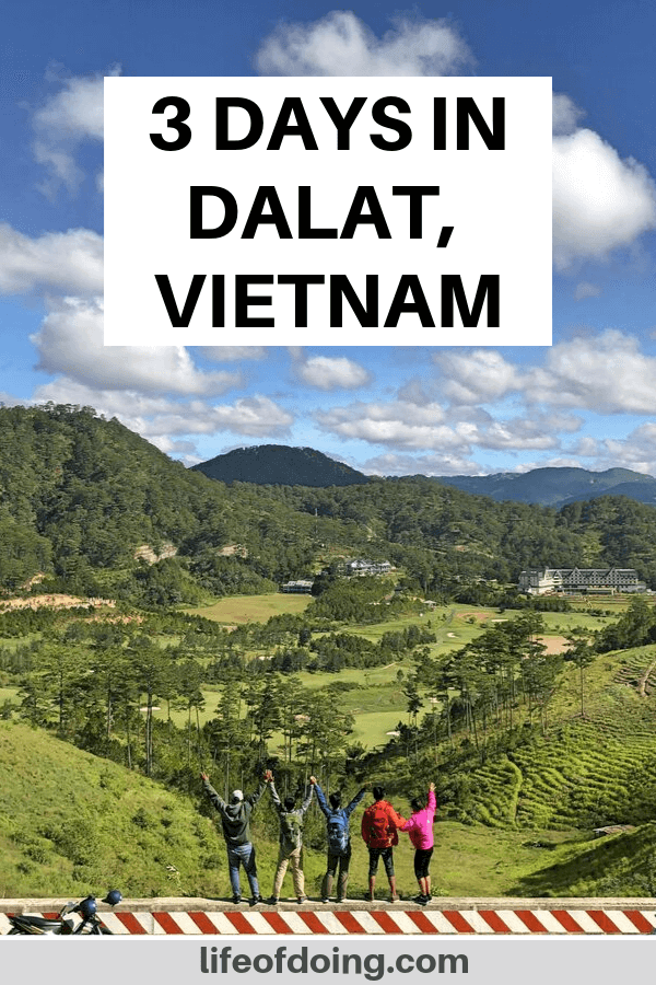 3 days in Dalat, Vietnam itinerary. Photo of a group of five people overlooking the Dalat, Vietnam mountains.