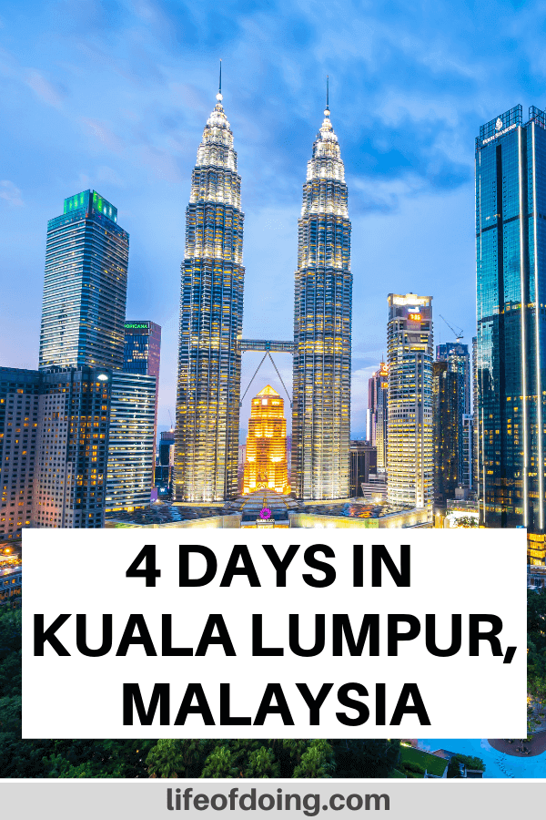 What to do in Kuala Lumpur in 4 days. Photo is of the KLCC Park and the Petronas Twin Towers.