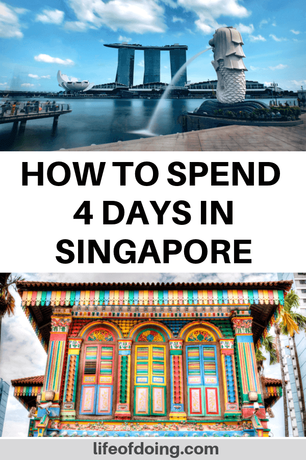 How to spend 4 days in Singapore itinerary. Photo of the Merlion Park and Little India.