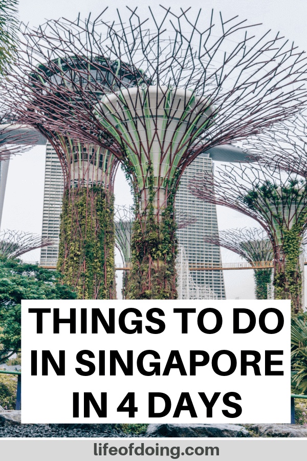 This post highlights how to spend 4 days in Singapore. The Singapore itinerary covers the top highlights and hidden gems including the Gardens by the Bay Supertrees.