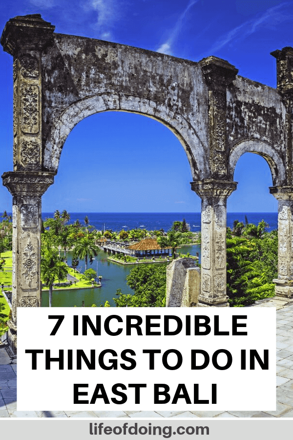 If you're headed to East Bali, Indonesia, check out these top 7 things to do in East Bali including visiting the Taman Ujung Water Palace.
