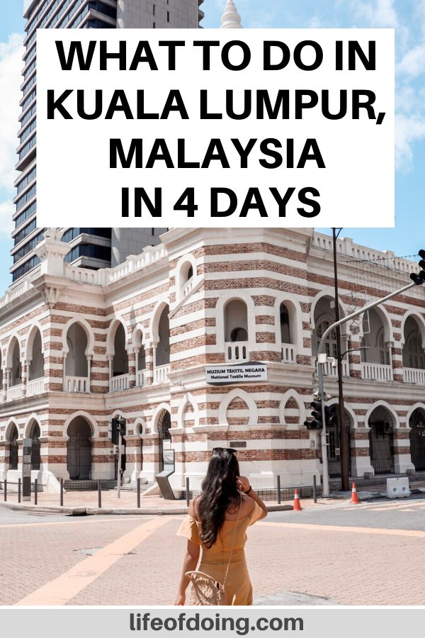 This 4 days in Kuala Lumpur itinerary highlights the top things to do in Kuala Lumpur including a visit to the city center attractions such the Sultan Abdul Samad Building and the KL City Gallery.
