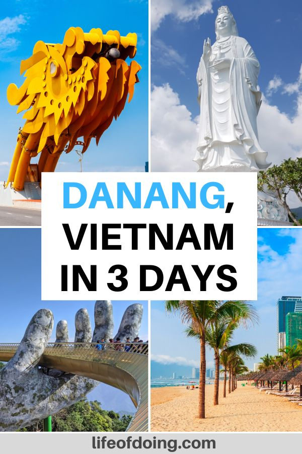 This four photo collage highlights what you can do while you have 3 days in Danang, Vietnam. Check out the Dragon Bridge, Linh Ung Pagoda, Ba Na Hills to see the Hands Bridge, and beaches