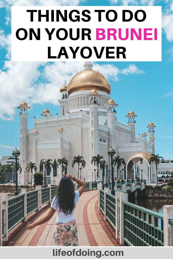 In this post, we're sharing the top things to do on your Brunei layover which includes a visit to the Sultan Omar Ali Saifuddin Mosque.