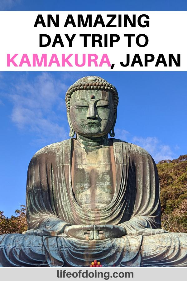 We're headed to Kamakura, Japan for a day trip. It's an easy day trip from Tokyo. Plus, you get to see many temples and shrines such as the Great Buddha at the Kotokuin Temple.