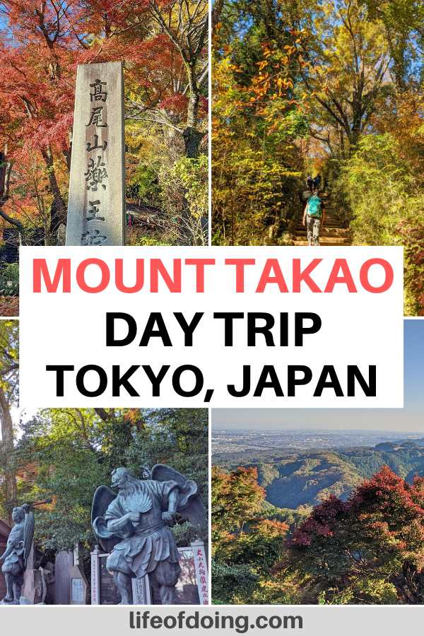 Four photos highlights what you'll experience on a day trip to Mount Takao. It's the perfect day trip from Tokyo's main city area with hiking, visiting temples, and exploring nature.