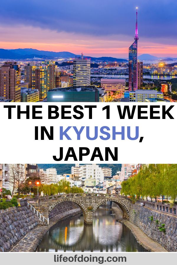 With your one week in Kyushu itinerary, head to the Northern Kyushu cities such as Fukuoka to see the skyline, Beppu, and Nagasaki to see the Spectacle Bridge.