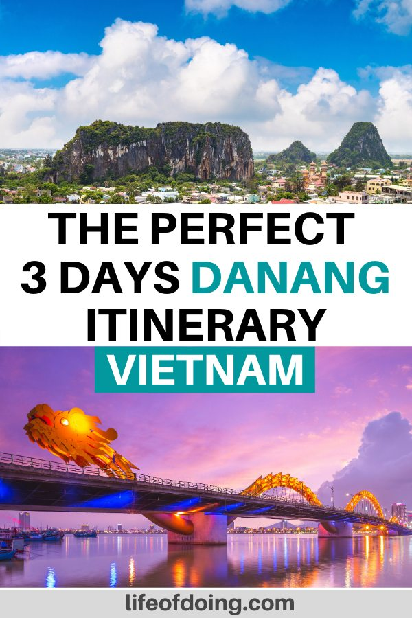 This Danang itinerary highlights the best of Danang, Vietnam in 3 days including seeing sights such as the Marble Mountain and the Dragon Bridge.