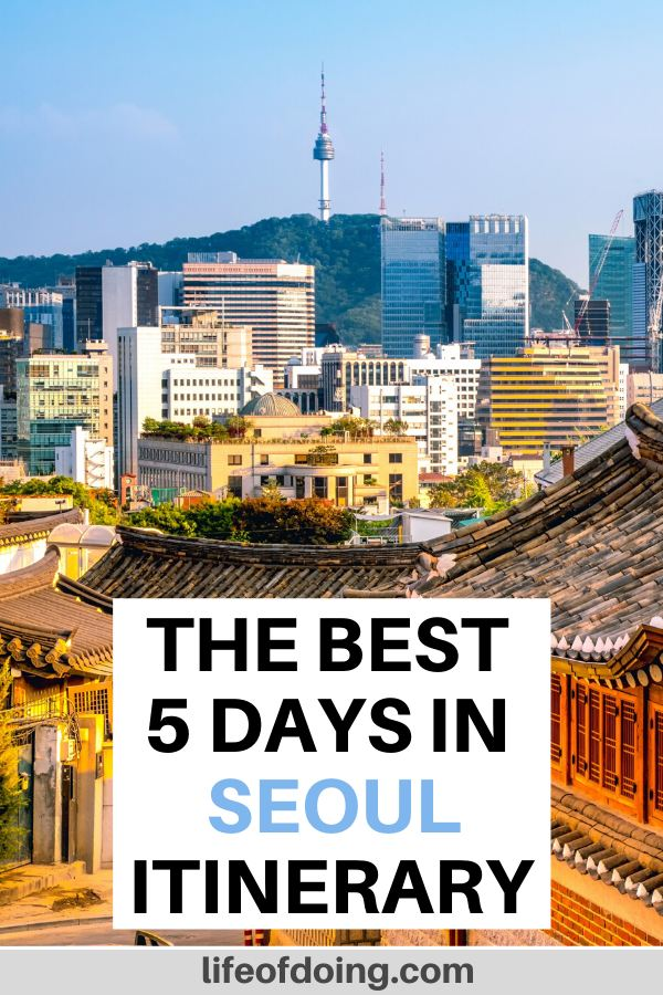 Spend 5 days in Seoul, South Korea to see highlights such as the Bukchon Hanok Village and Seoul Tower.
