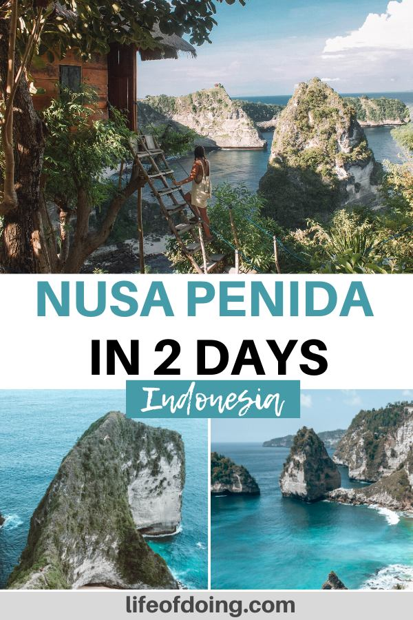 This photo collage has three photos of what to see during your 2 days in Nusa Penida, Indonesia from the Rumah Pohon treehouse, Kelingking Beach, and Diamond Beach.