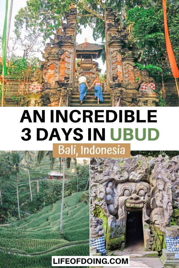 This 3 days in Ubud itinerary highlights places to visit in Ubud (Bali, Indonesida) such as Ubud Palace, Tegalalang Rice Terrace, and Goa Gajah.