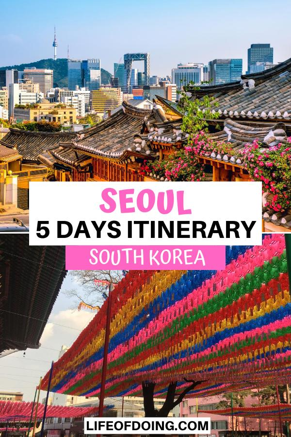 In your Seoul 5 days itinerary, check out the top highlights such as the Bukchon Hanok Village to see traditional hanok houses and Joyesa Temple with the colorful streamers.